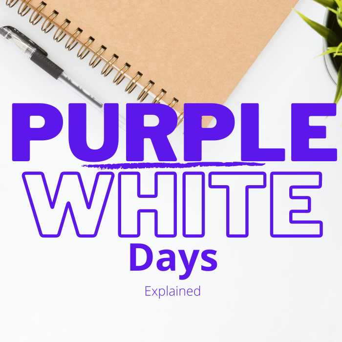 purple and white days